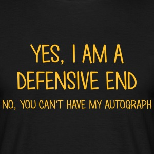 defensive end yes no cant have autograph t-shirt - T-shirt Homme