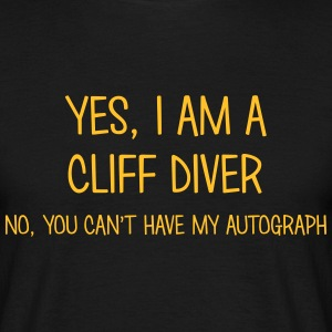 cliff diver yes no cant have autograph t-shirt - T-shirt Homme