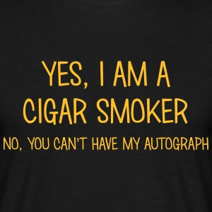cigar smoker yes no cant have autograph t-shirt - Men's T-Shirt