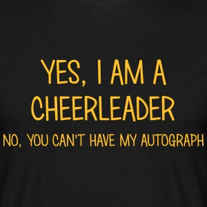cheerleader yes no cant have autograph t-shirt - T-shirt Homme