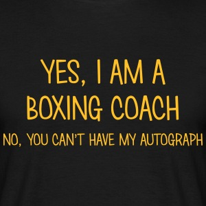 boxing coach yes no cant have autograph t-shirt - T-shirt Homme