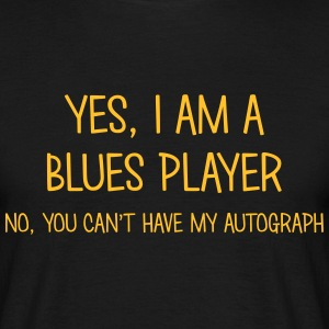blues player yes no cant have autograph t-shirt - Men's T-Shirt