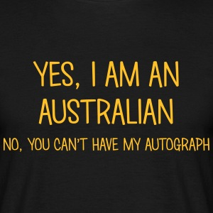 australian yes no cant have autograph t-shirt - T-shirt Homme