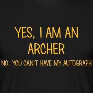 archer yes no cant have autograph t-shirt - Men's T-Shirt