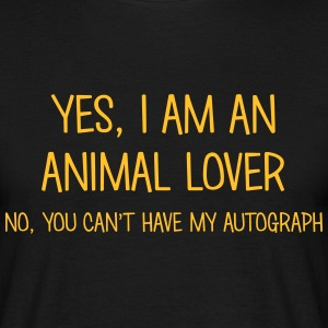 animal lover yes no cant have autograph t-shirt - Men's T-Shirt