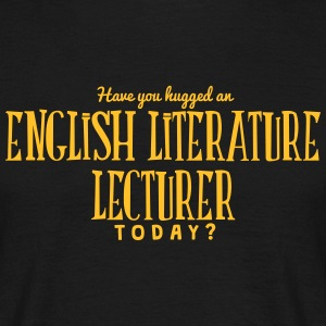 have you hugged an english literature le t-shirt - T-shirt Homme