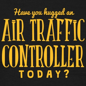 have you hugged an air traffic controlle t-shirt - T-shirt Homme