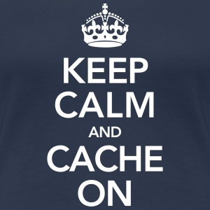 Keep Calm And Cache On T-Shirts - Women's Premium T-Shirt