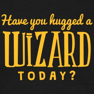 have you hugged a wizard today t-shirt - Men's T-Shirt