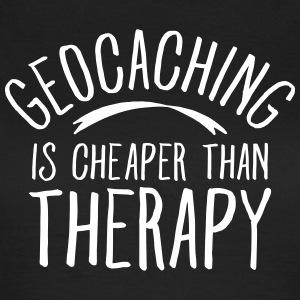 Geocaching Is CHeaper Than Therapy Therapy Camisetas - Camiseta mujer