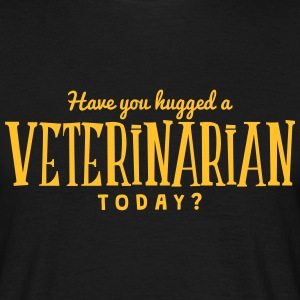 have you hugged a veterinarian today t-shirt - Men's T-Shirt