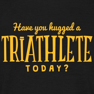 have you hugged a triathlete today t-shirt - Men's T-Shirt