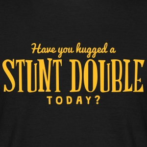 have you hugged a stunt double today t-shirt - T-shirt Homme