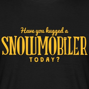 have you hugged a snowmobiler today t-shirt - Men's T-Shirt