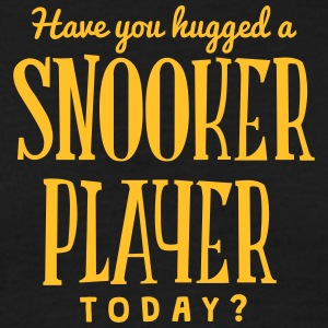 have you hugged a snooker player today t-shirt - Men's T-Shirt