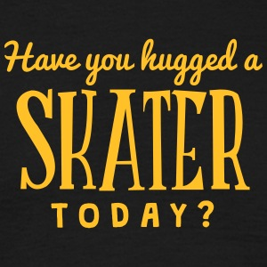 have you hugged a skater today t-shirt - T-shirt Homme