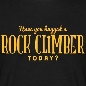 have you hugged a rock climber today t-shirt - T-shirt Homme