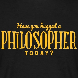 have you hugged a philosopher today t-shirt - Men's T-Shirt