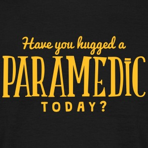 have you hugged a paramedic today t-shirt - Men's T-Shirt