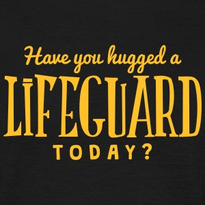 have you hugged a lifeguard today t-shirt - Men's T-Shirt