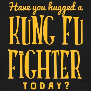have you hugged a kung fu fighter today t-shirt - T-shirt Homme