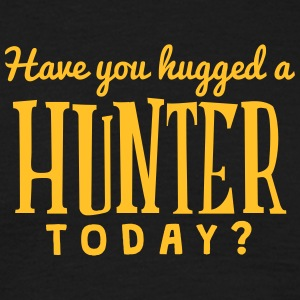 have you hugged a  today t-shirt - Men's T-Shirt