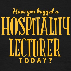 have you hugged a hospitality lecturer t t-shirt - Men's T-Shirt