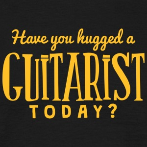 have you hugged a guitarist today t-shirt - Men's T-Shirt