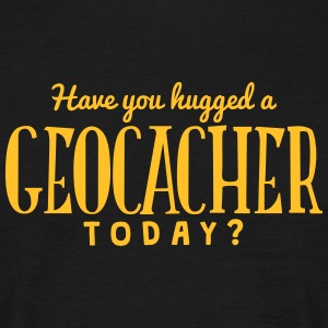 have you hugged a geocacher today t-shirt - T-shirt Homme