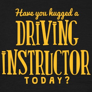 have you hugged a driving instructor tod t-shirt - Men's T-Shirt