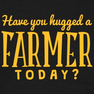 have you hugged a farmer today t-shirt - Men's T-Shirt
