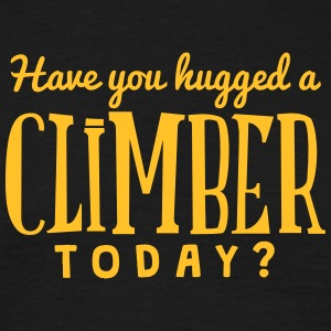 have you hugged a climber today t-shirt - Men's T-Shirt