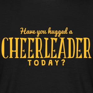 have you hugged a cheerleader today t-shirt - T-shirt Homme