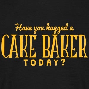 have you hugged a cake baker today t-shirt - Men's T-Shirt