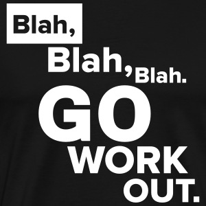 No Excuses - Get training!  T-shirts - Premium-T-shirt herr