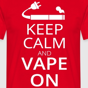 Keep Calm and Vape on T-Shirts - Männer T-Shirt