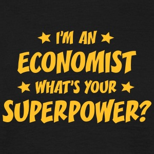 im an economist whats your superpower t-shirt - Men's T-Shirt