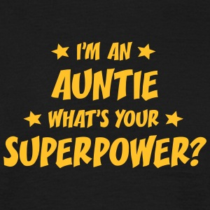 im an auntie whats your superpower t-shirt - Men's T-Shirt