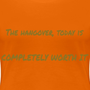 Hangover - with gold metalic text - Women's Premium T-Shirt