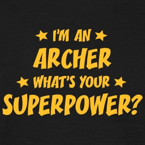 im an archer whats your superpower t-shirt - Men's T-Shirt