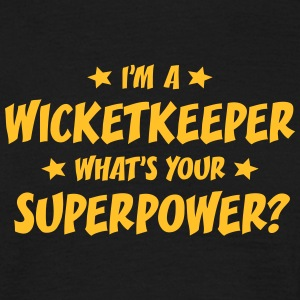 im a wicketkeeper whats your superpower t-shirt - Men's T-Shirt