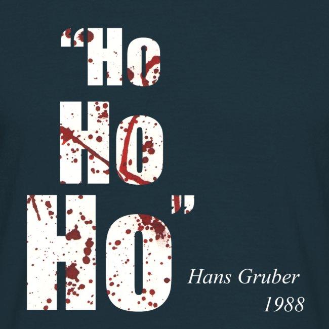 """""""Ho, Ho, Ho"""" - Hans Gruber 1988"""