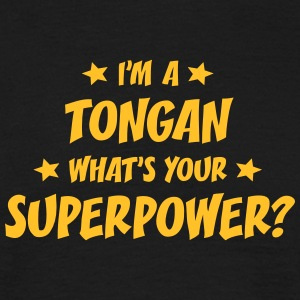 im a tongan whats your superpower t-shirt - T-shirt Homme