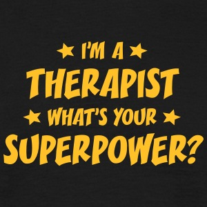 im a therapist whats your superpower t-shirt - Men's T-Shirt