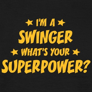 im a swinger whats your superpower t-shirt - Men's T-Shirt