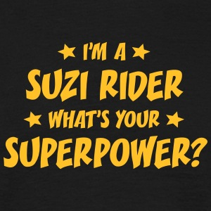 im a suzi rider whats your superpower t-shirt - Men's T-Shirt