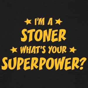 im a stoner whats your superpower t-shirt - T-shirt Homme