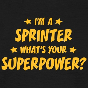 im a sprinter whats your superpower t-shirt - Men's T-Shirt