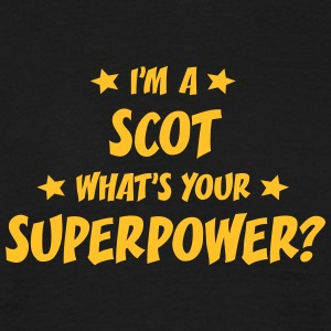 im a scot whats your superpower t-shirt - T-shirt Homme
