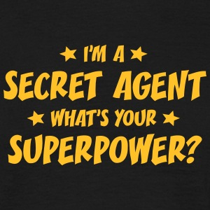 im a secret agent whats your superpower t-shirt - T-shirt Homme